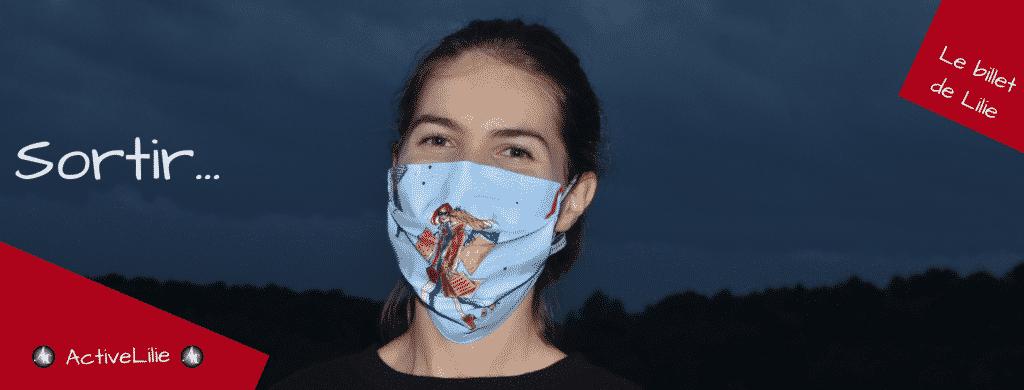 gros plan sur une jeune femme avec un masque en tissu, Le billet de Lilie, Sortir